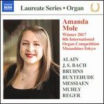 Amanda Mole: Winner 2017 8th Interinational Organ Competition Mushahino-Tokyo