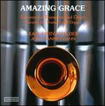 Amazing Grace: Encores For Trumpet & Organ