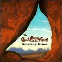 Amazing Grace - Chuck Wagon Gang