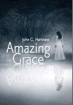 Amazing Grace - Hartness, John G