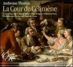 Ambroise Thomas: La Cour de Célimène
