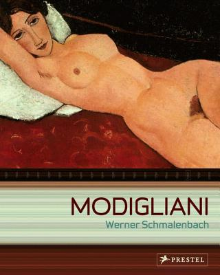 Amedeo Modigliani: Paintings,Sculptures,Drawings - Schmalenbach, Werner
