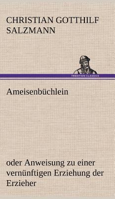 Ameisenbuchlein - Salzmann, Christian Gotthilf