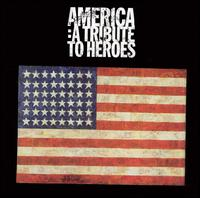 America: A Tribute to Heroes - Various Artists