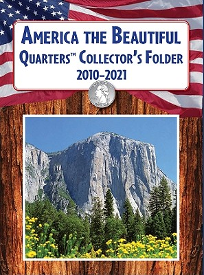 America the Beautiful Quarters Collector's Folder 2010-2021 - United States Mint