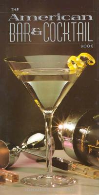 American Bar and Cocktail Book - Goodall, Jonathan