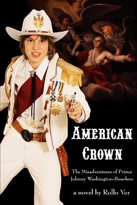 American Crown: The Misadventures of Prince Johnny Washington-Bourbon - Ver, Rollo