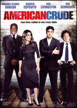 American Crude - Craig Sheffer