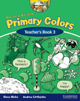 American English Primary Colors 3 Teacher\'s Book book by Diana Hicks ...