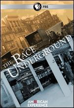 American Experience: The Race Underground