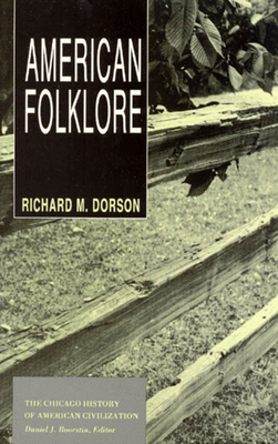 American Folklore - Dorson, Richard M