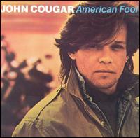 American Fool - John Mellencamp