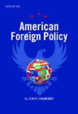 American Foreign Policy - Ikenberry, G John