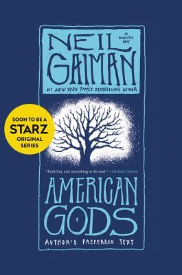 American Gods: Author's Perferred Text - Gaiman, Neil