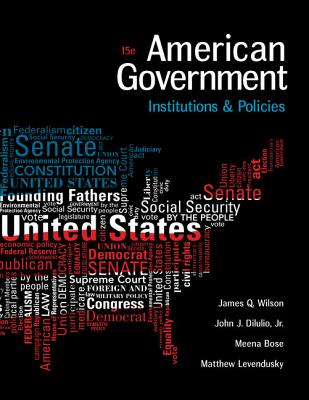 American Government: Institutions and Policies - Wilson, James Q