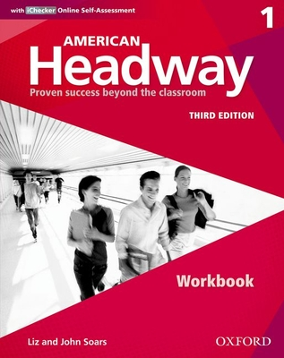 American Headway: One: Workbook with Ichecker: Proven Success Beyond the Classroom -