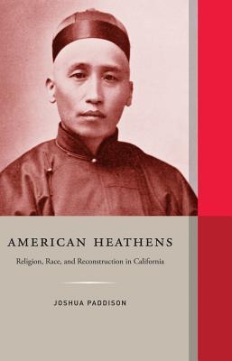 American Heathens - Paddison, Joshua