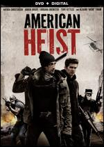 American Heist - Sarik Andreasyan