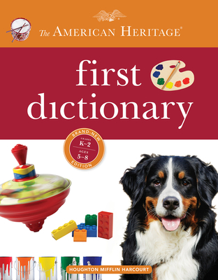 American Heritage First Dictionary - Editors of the American Heritage Dictionaries