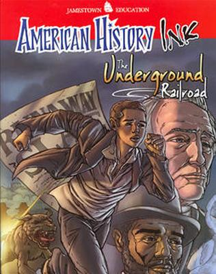 American History Ink the Underground Railroad - McGraw-Hill Education