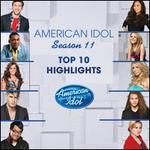 American Idol Season 11: Top 10 Highlights