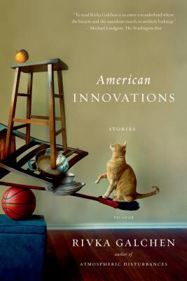 American Innovations - Galchen, Rivka