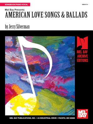 American Love Songs & Ballads - Silverman, Jerry