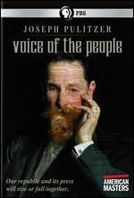American Masters: Joseph Pulitzer - Voice of the People