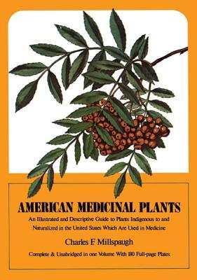 American Medicinal Plants - Millspaugh, Charles F
