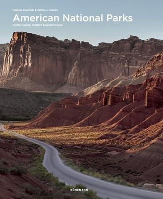 American National Parks: Pacific Islands, Western & Southern USA - Pawlitzki, Melanie, and Von Kienlin, Sabine
