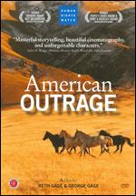 American Outrage - Beth Gage; George Gage