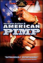 American Pimp - Albert Hughes; Allen Hughes