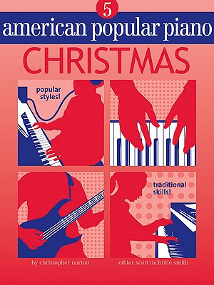 American Popular Piano - Christmas: Level 5 - McBride Smith, Robert (Editor)