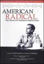 American Radical: The Trials of Norman Finkelstein - David Ridgen; Nicolas Rossier