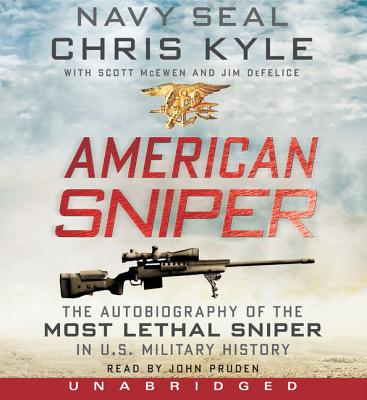 American Sniper CD: The Autobiography of the Most Lethal Sniper in U.S. Military History - Kyle, Chris, and McEwen, Scott, and DeFelice, Jim