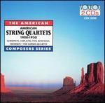 American String Quartets 1900-1950