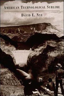 American Technological Sublime - Nye, David E, Professor