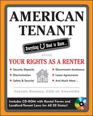 American Tenant: Everything U Need to Know... about Your Rights as a Renter - Rhodes, Trevor