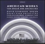 American Works for Organ and Orchestra