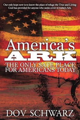 America's Ark - Schwarz, Dov