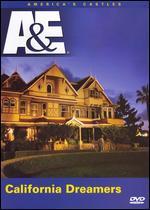 America's Castles: California Dreamers