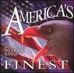 America's Finest: Inspiring Patriotic Songs