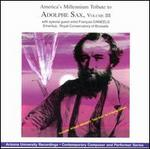 America's Millennium Tribute to Adolphe Sax, Vol. 3