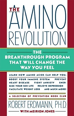 Amino Revolution - Erdmann, Robert, Mr., Ph.D., and Jones, Meirion