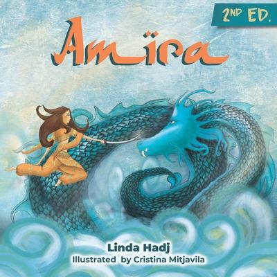 Amira: An adventure story for brave children - Hadj, Linda