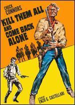 Ammazzali tutti e torna solo