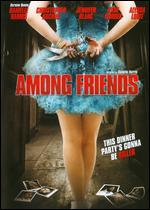 Among Friends - Danielle Harris