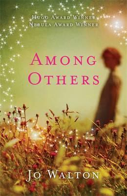 Among Others - Walton, Jo