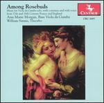 Among Rosebuds