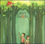 Among the Oak & Ash